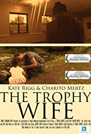 The Trophy Wife Poster