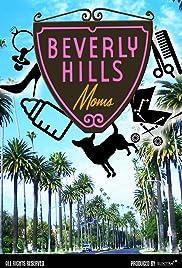 Beverly Hills Moms Poster