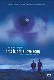 This Is Not a Love Song Poster