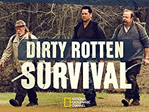Where to stream Dirty Rotten Survival