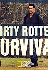 Dirty Rotten Survival Poster