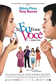 Thiago Lacerda, Glória Menezes, Glória Pires, Tony Ramos, Lavínia Vlasak, and Danielle Winits in Se Eu Fosse Você (2006)
