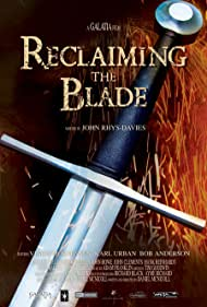 Reclaiming the Blade (2009)