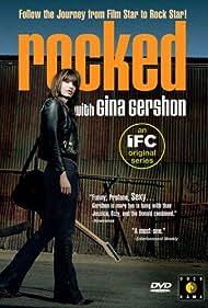 Rocked with Gina Gershon (2004)