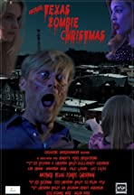 Another Texas Zombie Christmas