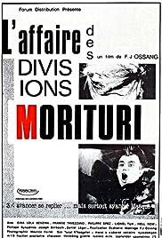 L'affaire des divisions Morituri Poster