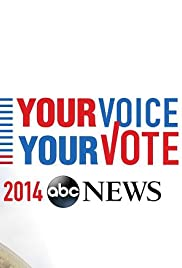 ABC News: Your Voice, Your Vote 2014 Poster