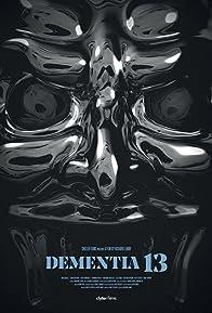 Primary photo for Dementia 13