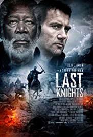 Last Knights (2015) Poster - Movie Forum, Cast, Reviews