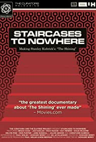 Staircases to Nowhere: Making Stanley Kubrick's 'The Shining' (2013)