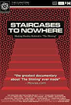 Primary image for Staircases to Nowhere: Making Stanley Kubrick's 'The Shining'