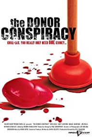 The Donor Conspiracy (2007)