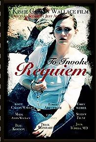 Primary photo for To Invoke Requiem