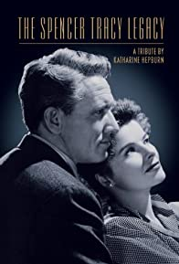 Primary photo for The Spencer Tracy Legacy: A Tribute by Katharine Hepburn