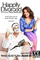 Happily Divorced (2011) Poster