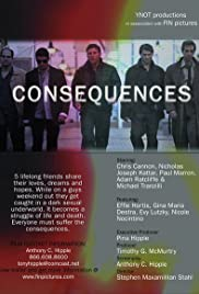 Consequences(2006) Poster - Movie Forum, Cast, Reviews