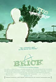 Brick (2005) Poster - Movie Forum, Cast, Reviews