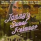 Jeff Lorch, Bradley Fowler, and Kacy Owens in Jonny's Sweet Revenge (2015)