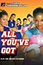 All You've Got (2006) Poster