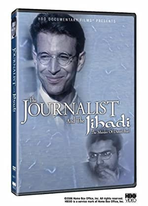 Documentary The Journalist and the Jihadi: The Murder of Daniel Pearl Movie