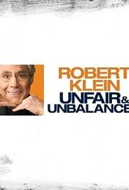 Robert Klein: Unfair & Unbalanced (2010) 720p download
