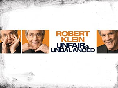 Watch new action movies 2017 free Robert Klein: Unfair and Unbalanced by Shannon Hartman [1080p]