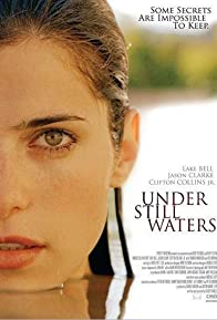Primary photo for Under Still Waters
