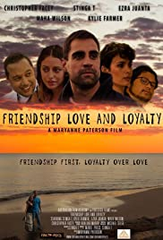 Friendship Love and Loyalty Poster