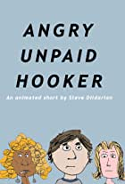 Angry Unpaid Hooker