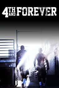 4th and Forever (2011)