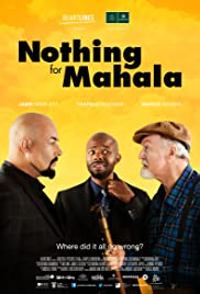 Nothing for Mahala Poster
