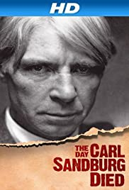 The Day Carl Sandburg Died Poster