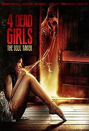 4 Dead Girls: The Soul Taker Poster