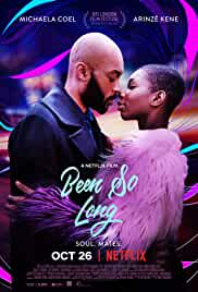 Watch Movie Been So Long (2018)