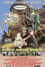 The Jedi Hunter(2002) Poster - Movie Forum, Cast, Reviews