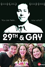 29th and Gay(2005) Poster - Movie Forum, Cast, Reviews