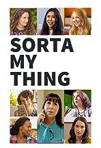 Sorta My Thing