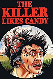 The Killer Likes Candy Poster