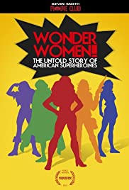 Wonder Women! The Untold Story of American Superheroines Poster