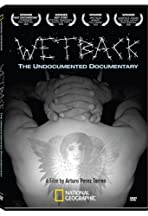 Wetback: The Undocumented Documentary