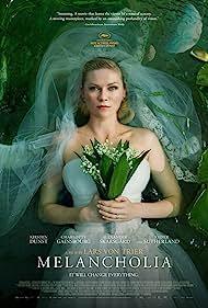 Melancholia (2011) Poster - Movie Forum, Cast, Reviews