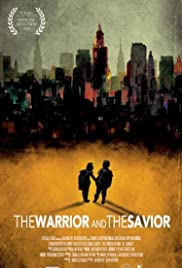 The Warrior and the Savior Poster