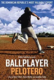 Ballplayer: Pelotero (2011) Poster - Movie Forum, Cast, Reviews