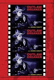 The Outlaw Breaker Poster
