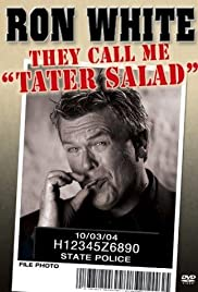 Ron White: They Call Me Tater Salad Poster