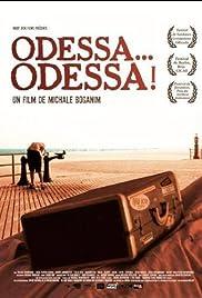 Odessa    Odessa! (2005) - IMDb