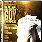The Life and Hard Times of Guy Terrifico (2005)