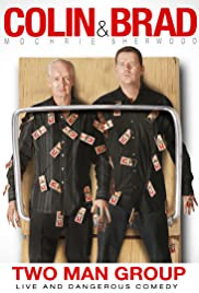 Colin & Brad: Two Man Group Poster