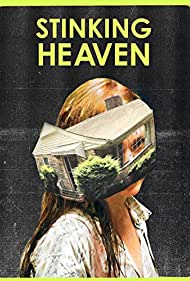 Stinking Heaven (2015) Poster - Movie Forum, Cast, Reviews