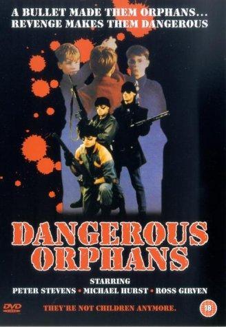 Dangerous Orphans ((1985))